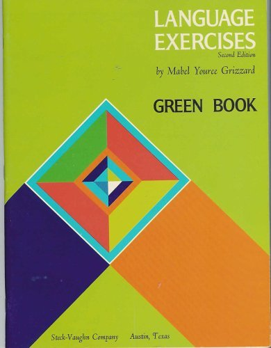 Language Exercises Green Book: Grizzard, Mabel Youree