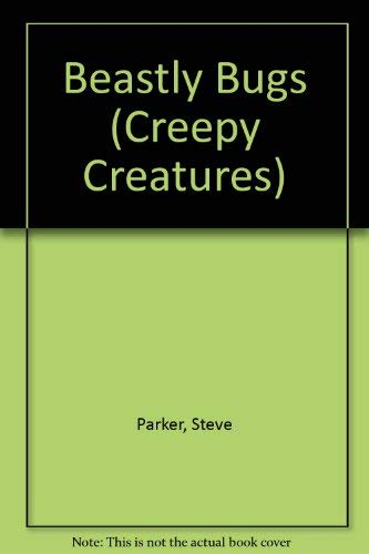 9780811406895: Beastly Bugs (Creepy Creatures)