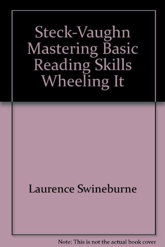 9780811408134: Steck-Vaughn Mastering Basic Reading Skills Wheeling It