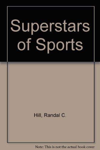 Superstars of Sports Superstars of Sports, Hill, Randal C., Used, 9780811415934 Size: 4to - over 9¾  - 12  tall