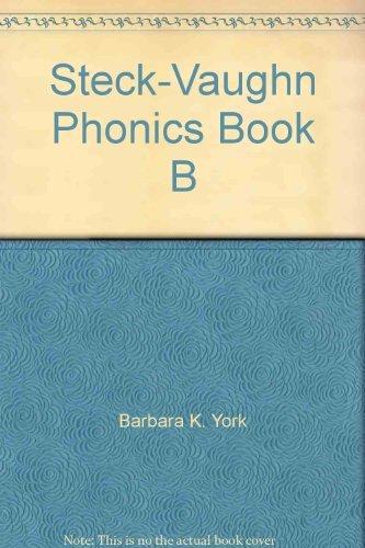 9780811418027: Steck-Vaughn Phonics Book B