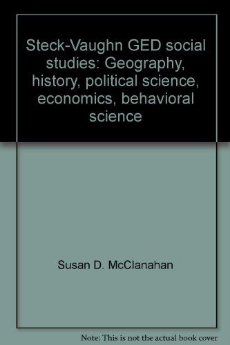 9780811418966: Steck-Vaughn GED social studies: Geography, history, political science, economics, behavioral science