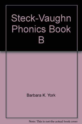 9780811420457: Steck-Vaughn Phonics Book B