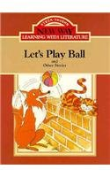 9780811421522: Let's Play Ball!: Red Level 1 (New Way: Learning with Literature (Red Level))