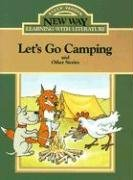 9780811421744: Let's Go Camping: And Other Stories (New Way: Learning with Literature (Green Level))