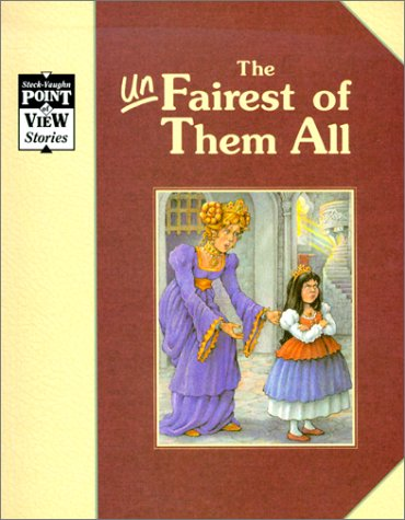 9780811422017: Snow White/the Unfairest of Them All: A Classic Tale (Point of View)