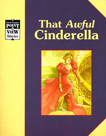 Cinderella/That Awful Cinderella: A Classic Tale (Point: Alvin Granowsky, Alvin