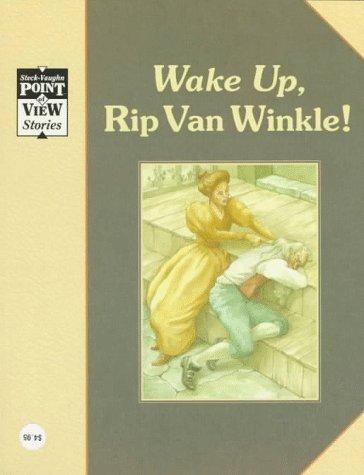 Rip Van Winkle: A Classic Tale (Steck-Vaughn: Irving, Washington