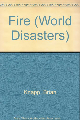 9780811423779: Fire (World Disasters)