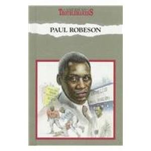 Paul Robeson: A Voice of Struggle (American Troublemakers): Burnham Holmes