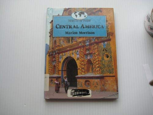 9780811424585: Central America (World in View)