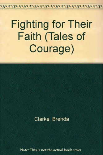9780811427531: Fighting for Their Faith (Tales of Courage)