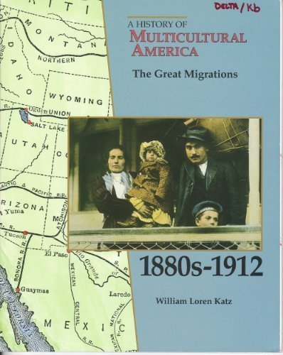 9780811429153: The Great Migrations 1880S-1912 (History of Multicultural America)