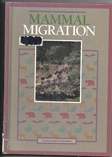 Mammal Migration (Migrations): Liz Oram, R.