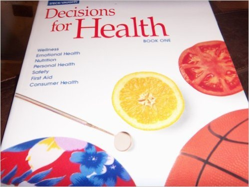 9780811433006: Decisions for Health: Student Workbook Book One