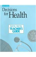 9780811433020: Steck-Vaughn Decisions for Health: Teacher's Guide Books One and Two 1993
