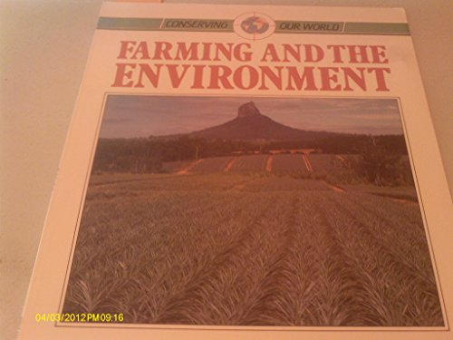 9780811434539: Farming and the Environment: Conserving Our World