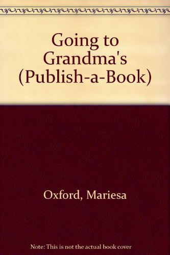 9780811435758: Going to Grandma's (Publish-A-Book)
