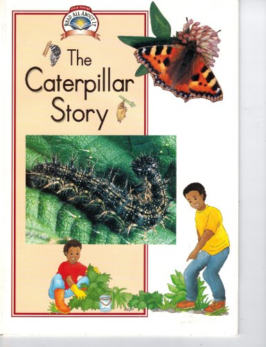 9780811437080: The Caterpillar Story (Read All About It-Science)