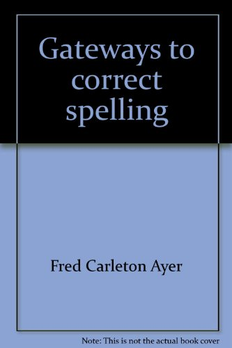 Gateways to correct spelling: Ayer, Fred Carleton