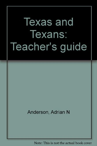 9780811440257: Texas and Texans: Teacher's guide