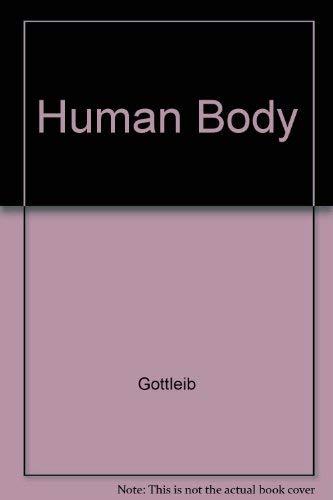 The Human Body, The Wonders Of Science: Joan S Gottlieb