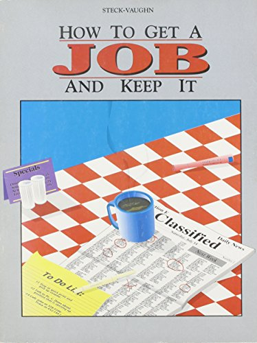 9780811442220: How to Get a Job and Keep It
