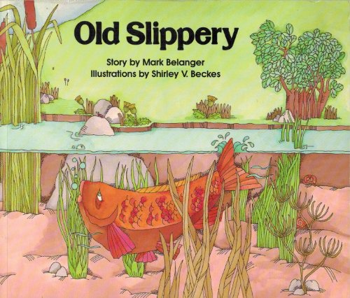 9780811443050: Old Slippery (Publish-a-Book Series)