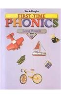 9780811446853: Steck-Vaughn First Time Phonics: Student Edition Book 6: Long Vowels