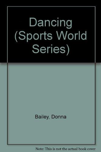 Dancing (Sports World Series): Bailey, Donna