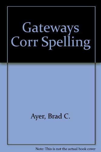 Gateways to Correct Spelling: Fred Carleton Ayer