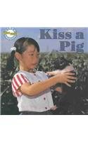 9780811451574: Kiss a Pig-Phonics Read Set 1 (Phonics Readers)