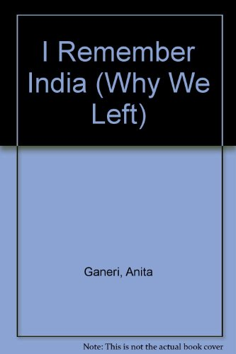 9780811456098: I Remember India (Why We Left)