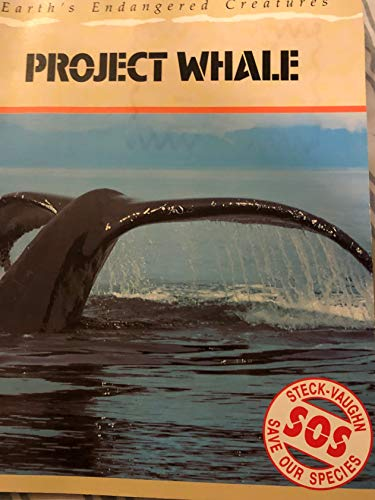 9780811465557: Project Whale: Earth's Endangered Creatures