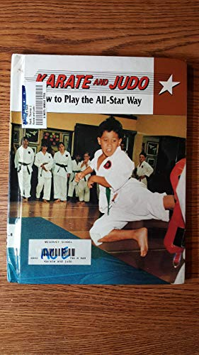 9780811465977: Karate and Judo: How to Play the All-Star Way