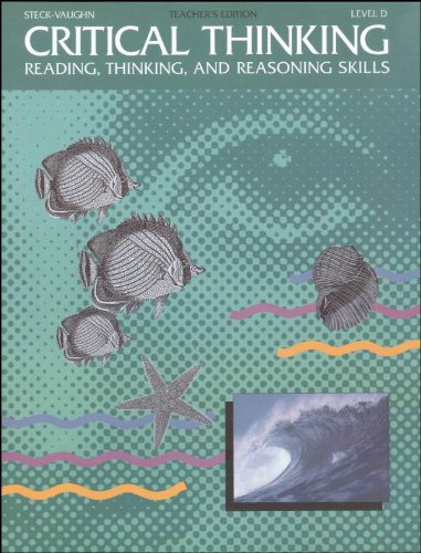 9780811466097: Steck-Vaughn Critical Thinking: Softcover Teacher's Edition (Level D) 1993