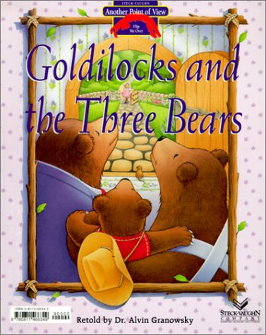 9780811466349: Goldilocks and the Three Bears: Bears Should Share! (Another Point of View)
