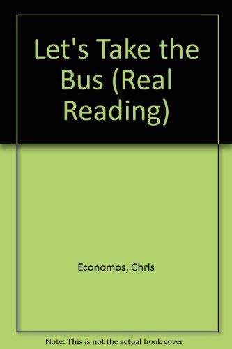 9780811467025: Let's Take the Bus (Real Reading)