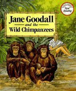 Jane Goodall and the Wild Chimpanzees (Real: Birnbaum, Bette