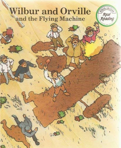 9780811467353: Wilbur and Orville and the Flying Machine (Real Readers Series : Level Green)