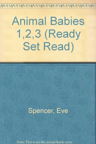 9780811467384: Animal Babies 1,2,3 (Ready Set Read)