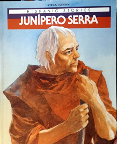 9780811467650: Junipero Serra (Hispanic Stories Series)