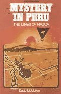 9780811468619: Mystery in Peru: The Lines of Nazca (Great Unsolved Mysteries Series)