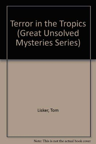 9780811468664: Terror in the Tropics (Great Unsolved Mysteries Series)