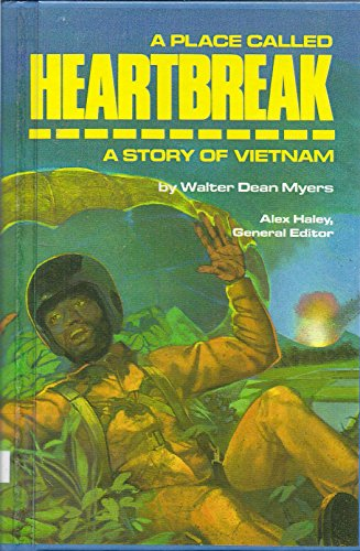 A Place Called Heartbreak: A Story of: Myers, Walter Dean