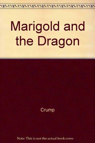 9780811475372: Marigold and the Dragon