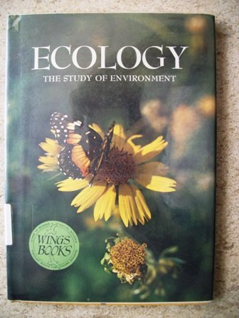 9780811477314: Ecology; The Study of Environment: The Study of Environment (Wings Books)