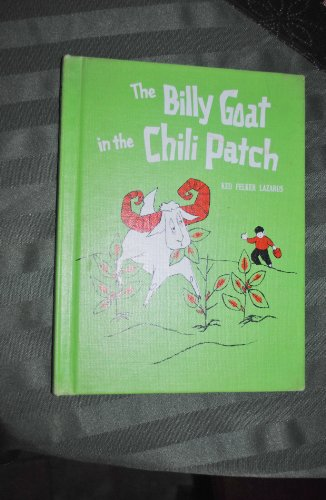 The Billy Goat in the Chili Patch: Lazarus, Keo Felker (adapted by)