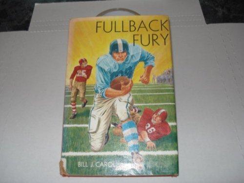 Fullback fury,: Carol, Bill J