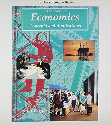 9780811477857: Teacher's Resource Binder Steck-Vaughn Economics Concepts and Applications
